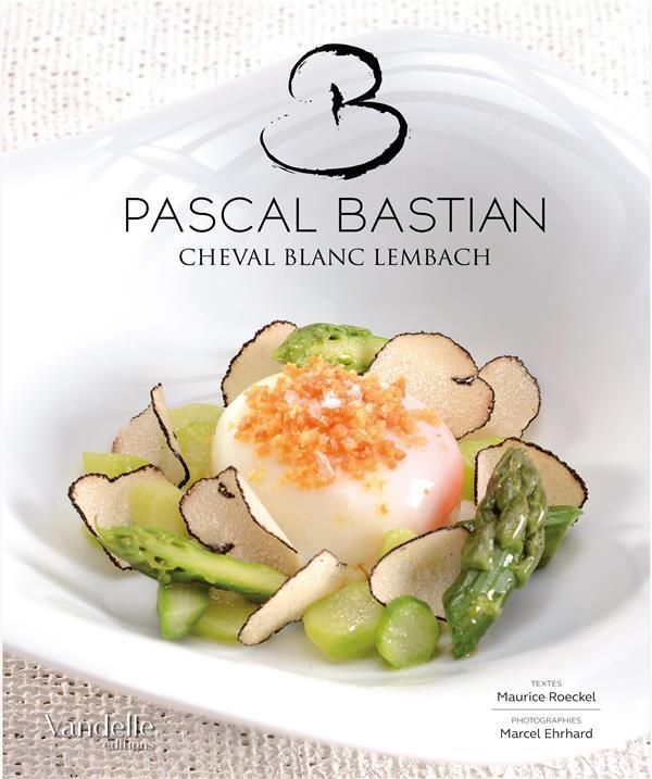 Pascal Bastian ; cheval blanc lembach