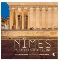 Nimes ; 25 siècles d'histoire