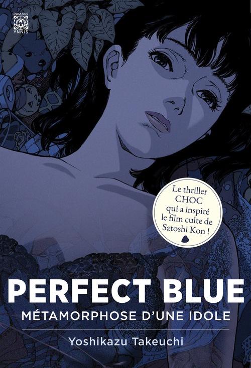 Perfect blue ; métamorphose d'une idole
