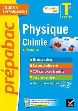 Prépabac cours & entraînement ; physique-chimie, spécialité ; terminale générale (édition 2020/2021)