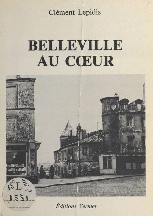 Belleville au coeur  - Clement Lepidis
