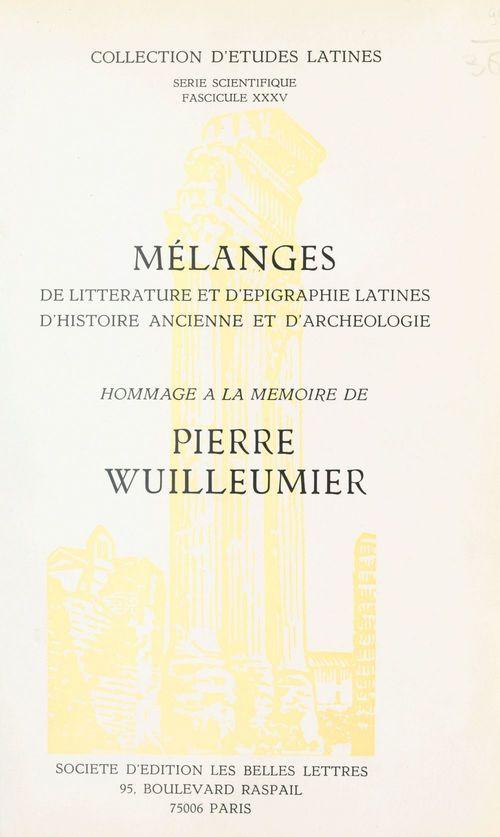 Mélanges de littérature et d'épigraphie latines, d'histoire ancienne et d'archéologie