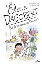 Vente EBooks : Éloi et Dagobert, Tome 05  - Rémi Chaurand - Rémy Chaurand