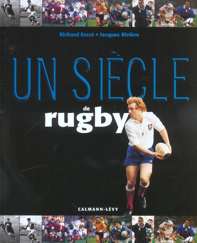 Un siecle de rugby (édition 2003)