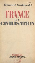 France et civilisation  - Édouard Krakowski