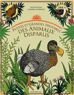 Couverture de Petites et grandes histoires des animaux disparus