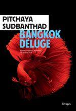 Vente Livre Numérique : Bangkok Déluge  - Pitchaya Sudbanthad