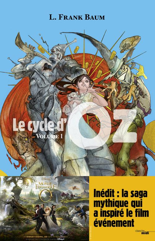 le cycle d'Oz t.1