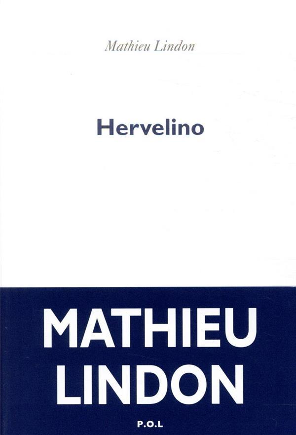 Hervelino - Mathieu Lindon - P.o.l - Grand format - Place des Libraires