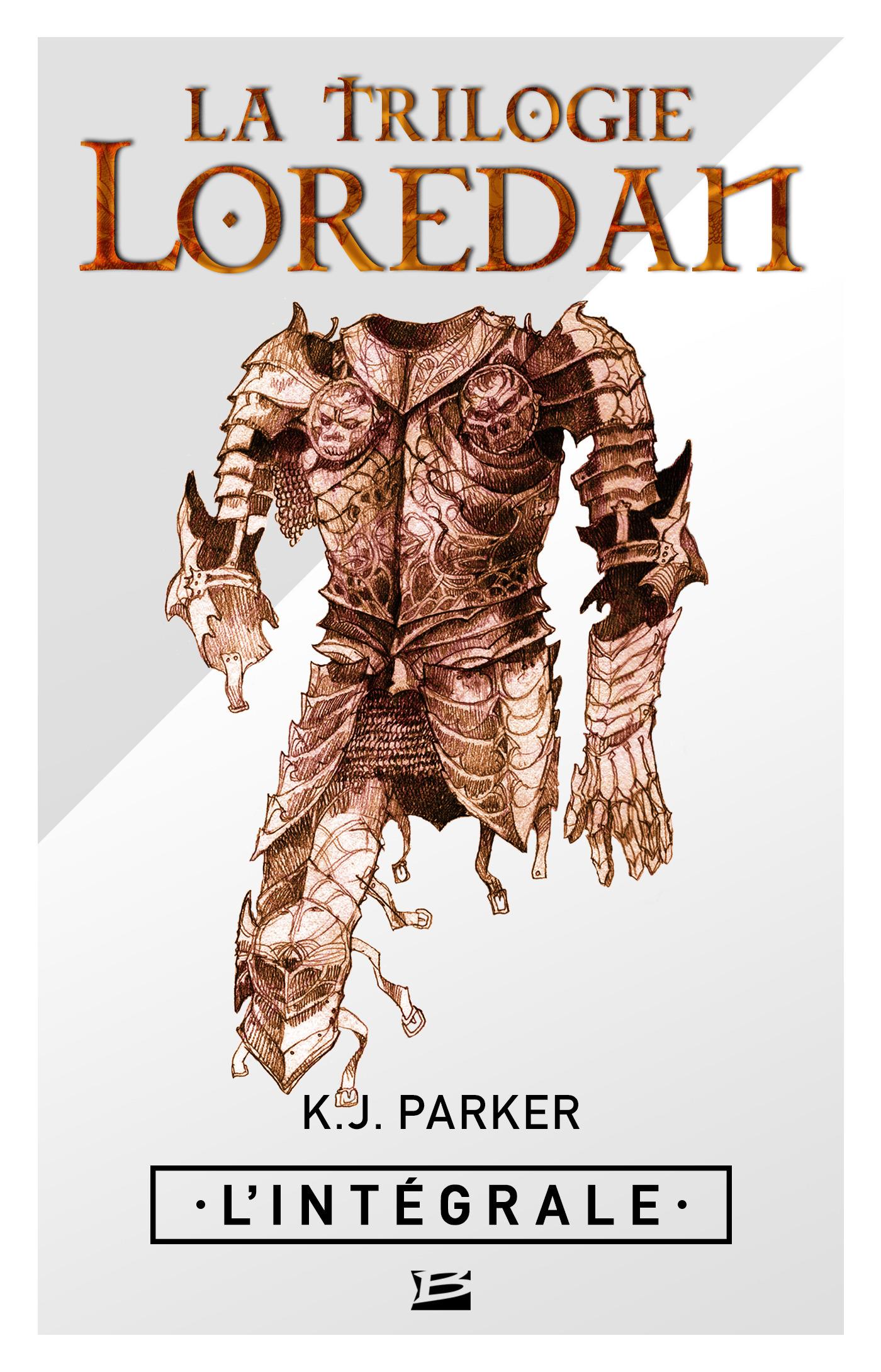 La trilogie Loredan ; l'intégrale