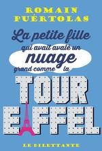 Vente EBooks : La petite fille qui avait avalé un nuage grand comme la tour Eiffel  - Romain Puértolas