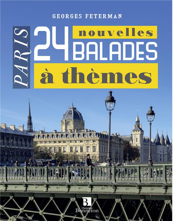 Paris 24 balades à thèmes t.2