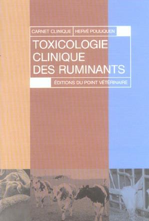 Toxicologie Clinique Des Ruminants - 1ere Edition