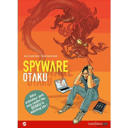 Spyware t.1 ; Otaku