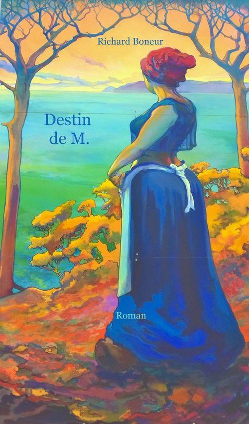 Destin de M.