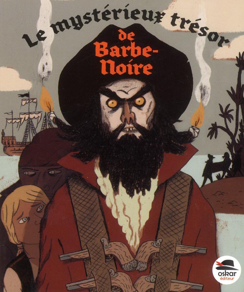 Le mystérieux trésor de Barbe-Noire