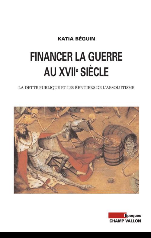 Financer la guerre au XVIIe siècle