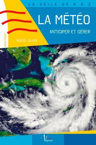 La météo, anticiper et gérer