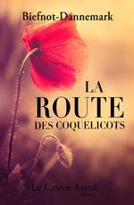 Vente Livre Numérique : La route des coquelicots  - Véronique Biefnot - Francis DANNEMARK - Véronique Bienfot