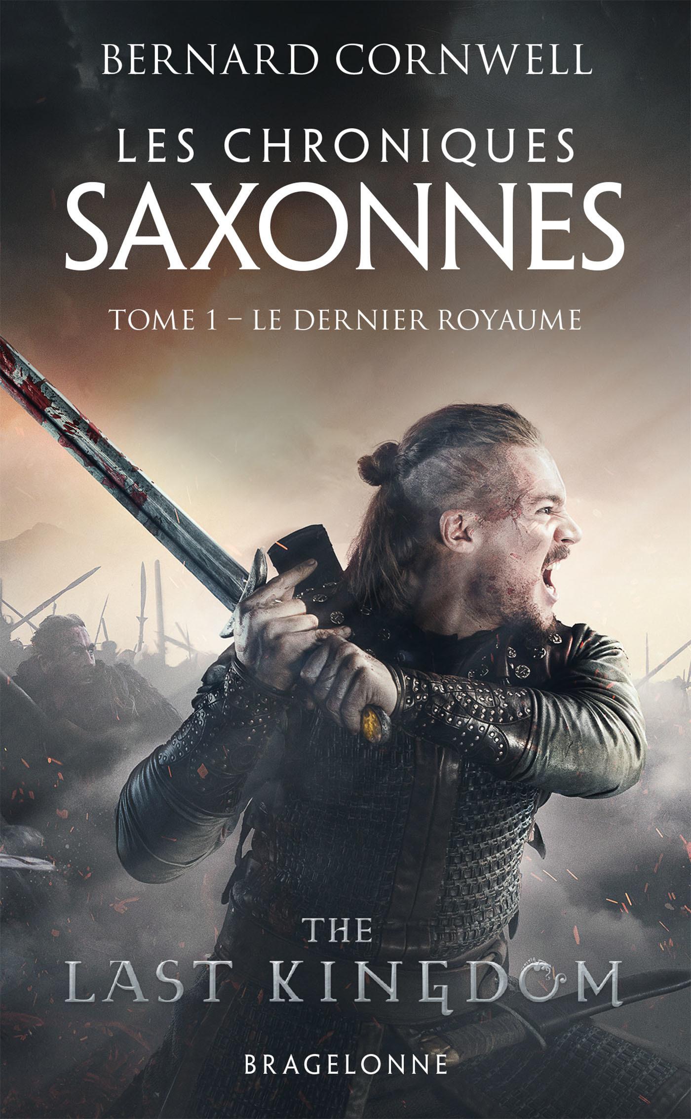 Les chroniques saxonnes T.1 ; le dernier royaume