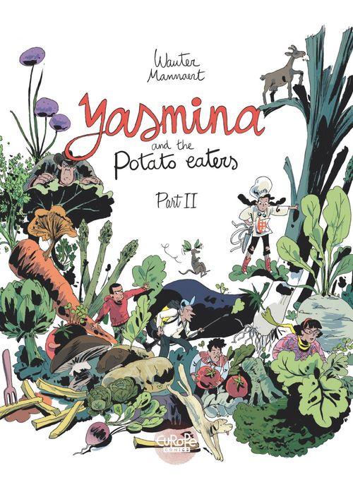 Yasmina and the Potato Eaters: Part 2