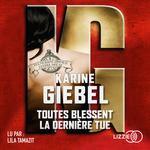 Vente AudioBook : Toutes blessent la dernière tue  - Karine Giébel