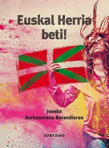 Euskal Herria beti!