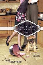 Vente EBooks : Love is a Four-Legged Word  - Kandy Shepherd