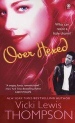 Vente EBooks : Over Hexed  - Vicki Lewis Thompson