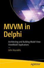 MVVM in Delphi  - John Kouraklis