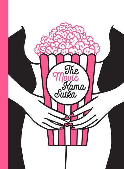 The movie kama sutra 69 sex positions for movie lovers