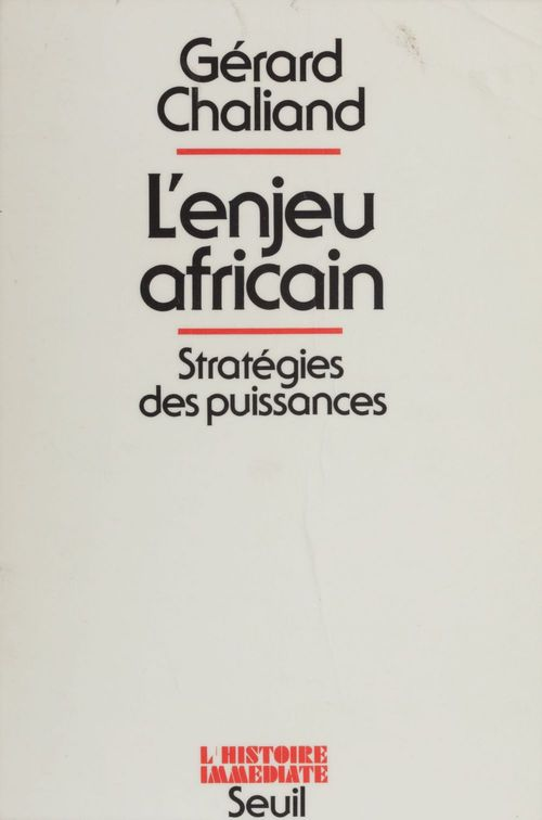 Enjeu africain. strategies des puissances (l')