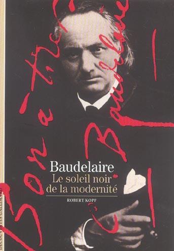 Baudelaire, le soleil noir de la modernité
