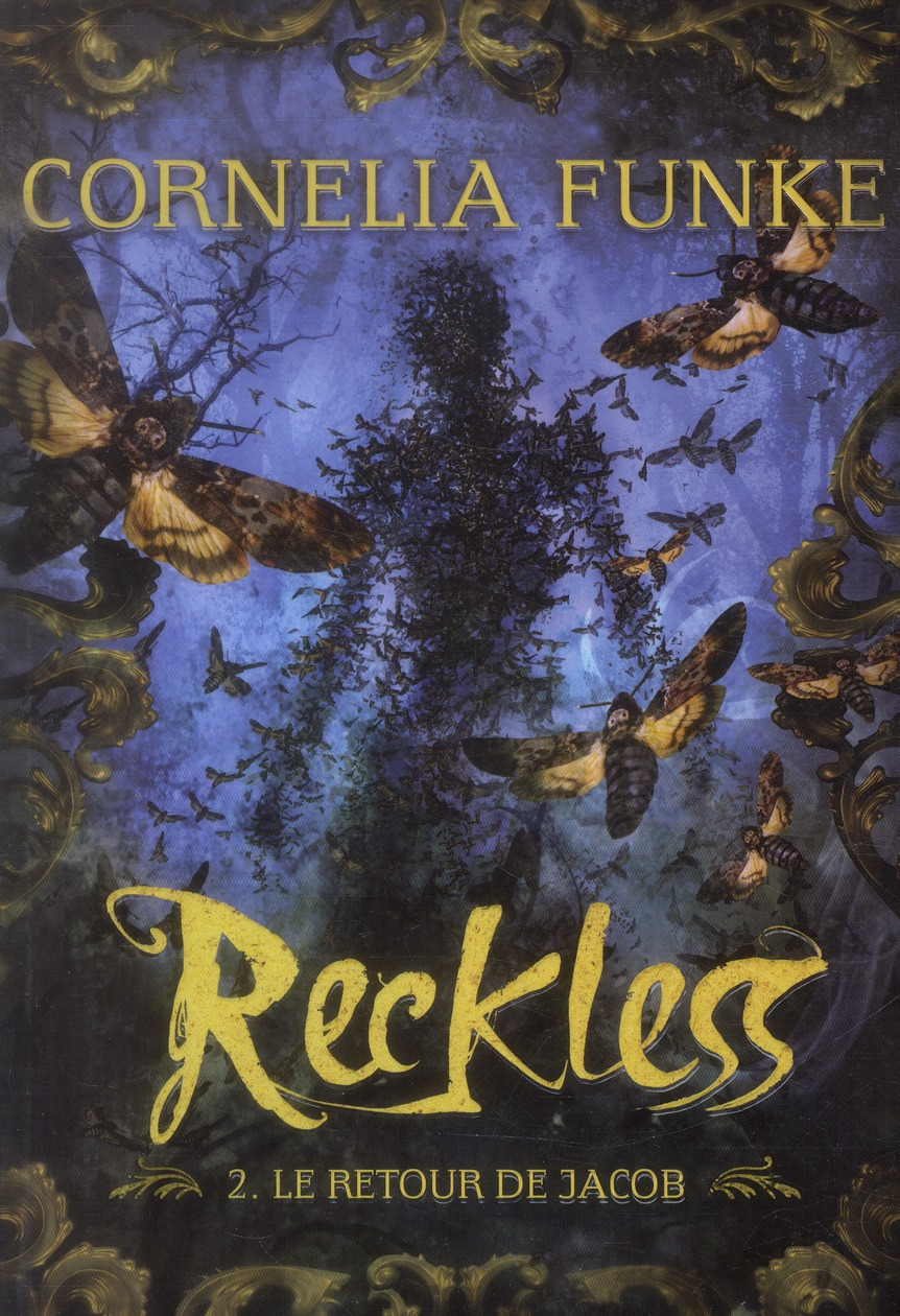 Reckless T.2 ; le retour de Jacob