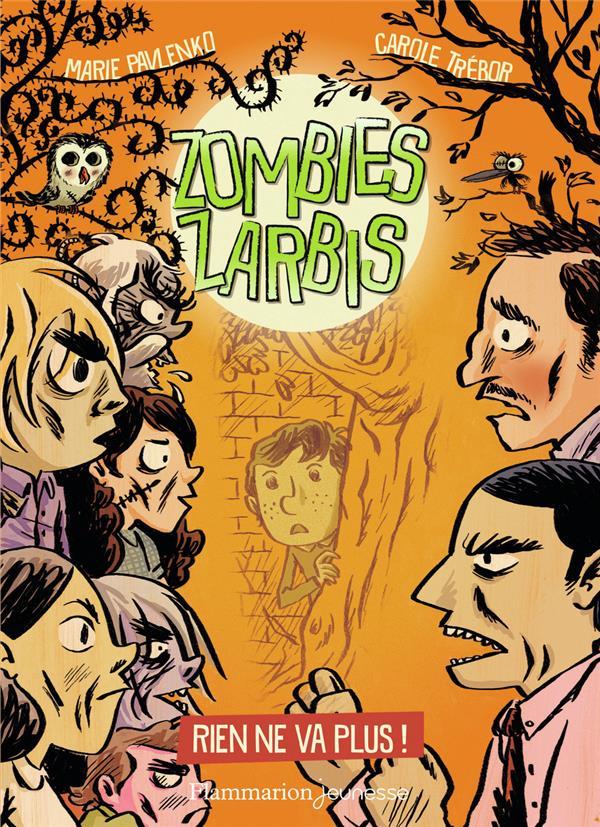 zombies zarbis t.2 ; rien ne va plus !