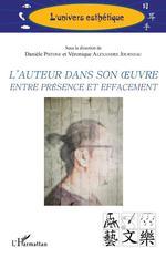 Vente Livre Numérique : L'auteur dans son oeuvre entre présence et effacement  - Véronique Alexandre Journeau - Danièle Pistone