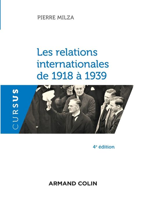 Les relations internationales de 1918 à 1939 (4e édition)