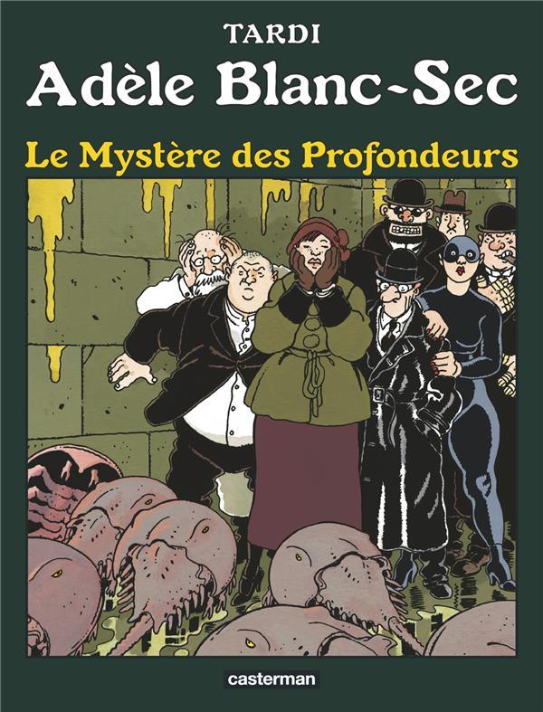 Adèle Blanc-Sec T.8 ; le mystère des profondeurs