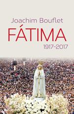 Vente Livre Numérique : Fatima. 1917-2017  - Joachim Bouflet