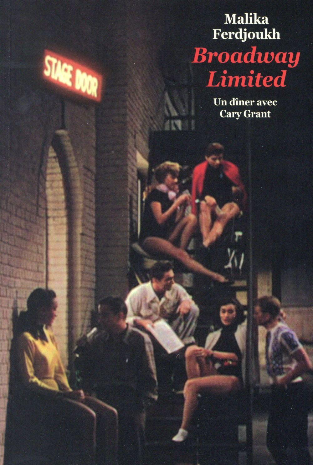 Broadway limited t.1 ; un dîner avec Cary Grant