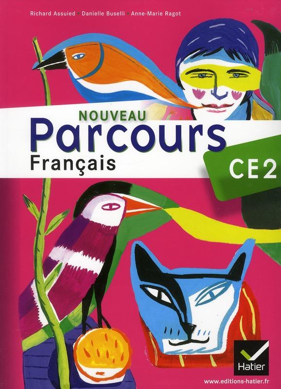 Parcours; Francais ; Ce2 ; Manuel De L'Eleve (Edition 2011)