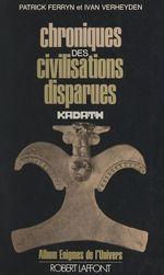 Chroniques des civilisations disparues