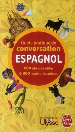 Guide Pratique De Conversation ; Espagnol