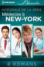 "Vente EBooks : Série ""Médecins à New York"" : l'intégrale  - Collectif - Carol Marinelli - Janice Lynn - Alison Roberts - Lynne Marshall - Tina Beckett - Laura Iding - Susan Carlisle"