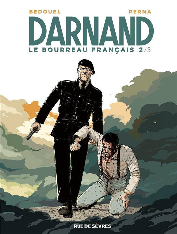 PERNA, PAT  - DARNAND, LE BOURREAU FRANCAIS T.2