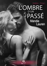 Vente EBooks : L'ombre d'un passé  - Mandie Lauren