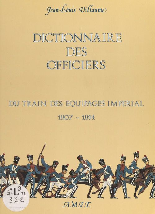 Dictionnaire des officiers  - Jean-Louis Villaume