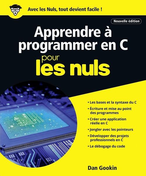 Apprendre à programmer en C pour les nuls (édition 2017)