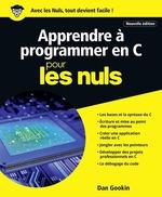 Vente Livre Numérique : Apprendre à programmer en C pour les nuls (édition 2017)  - Dan Gookin