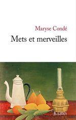 Vente EBooks : Mets et merveilles  - Maryse CONDÉ